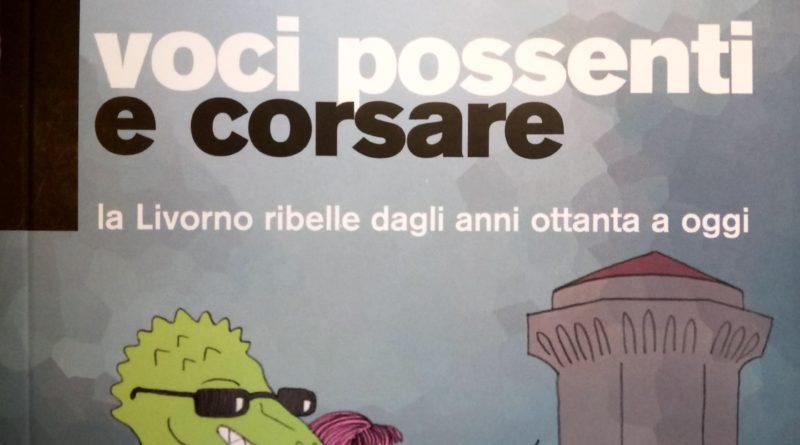 Le voci di una Livorno ribelle e corsara 4