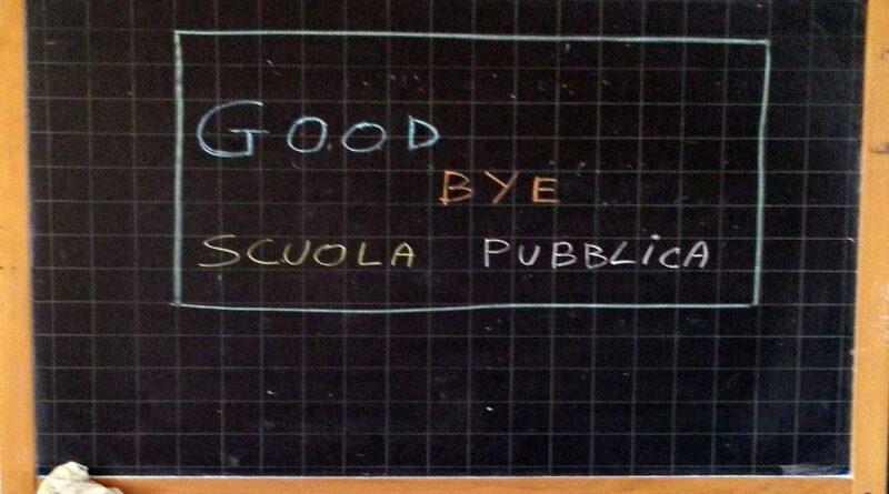 Goodbye…goodbye scuola pubblica 1