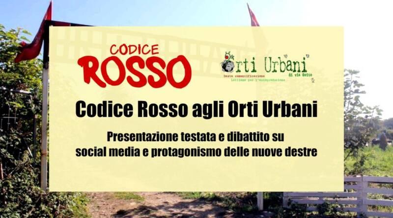 Codice Rosso agli Orti Urbani di Livorno 1