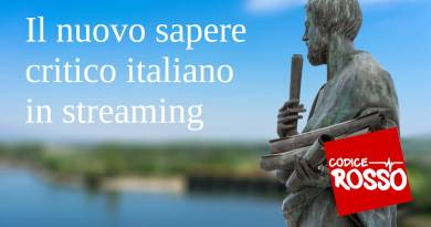 Il nuovo sapere critico italiano in streaming su Codice Rosso