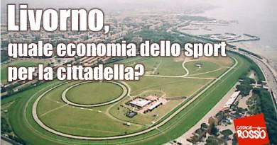 Livorno, quale economia dello sport per la cittadella?