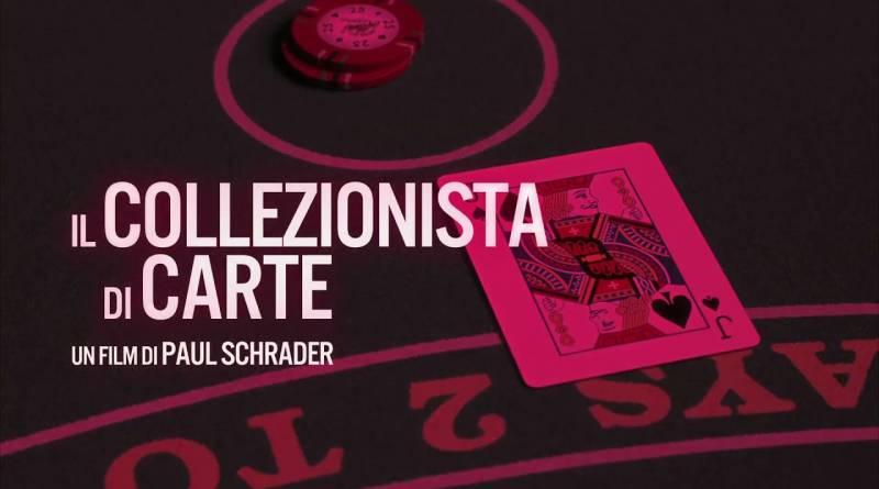 Il Collezionista di Carte di Paul Schrader 1